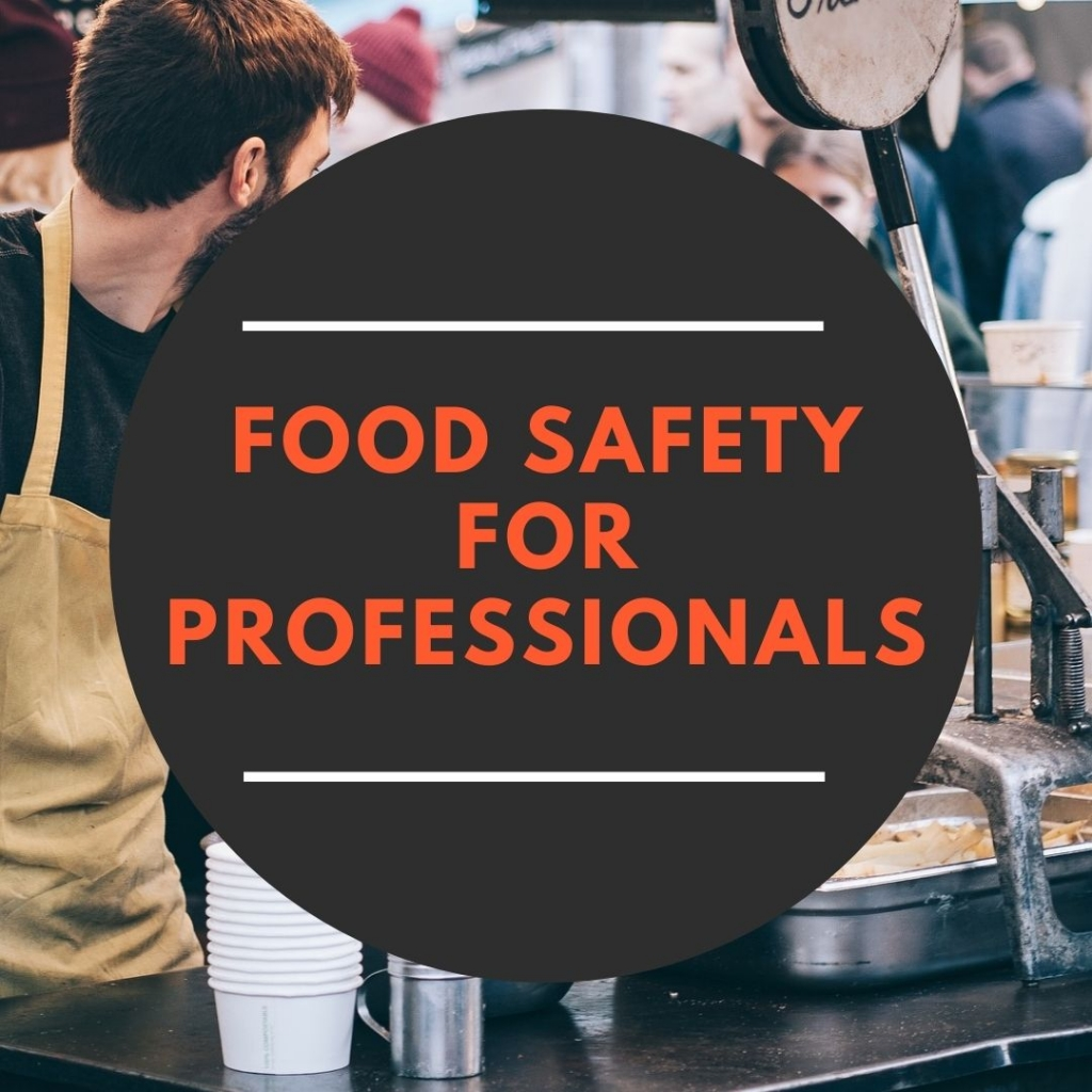 Food Safety for Professionals