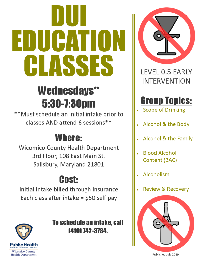 The DUI Education program is designed for individuals who currently meet the American Society of Addiction Medicine (ASAM) placement criteria for Level .5 care DUI Education, which will be provided for 12 hours, with groups 2 hours each. The DUI Education program is designed to be a minimum of 6 weeks for completion. DUI classes will be offered Wednesday evenings beginning August 14, 2019 from 5:30-7:30. Please call 410-742-3784 to schedule and intake and for any additional questions.